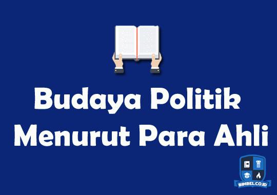 Budaya Politik Menurut Para Ahli