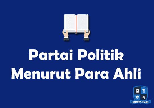 Partai Politik Menurut Para Ahli